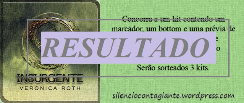 Promoção Insurgente - RESULTADO