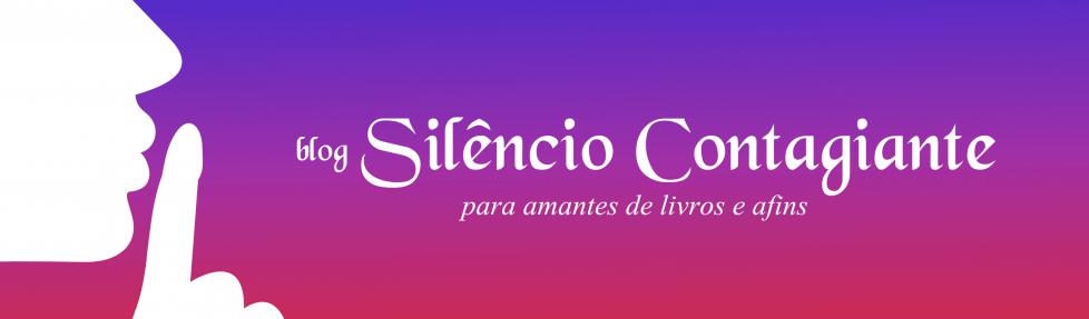 Silêncio Contagiante