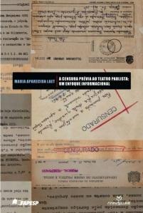 A censura prévia ao Teatro Paulista - Um enfoque informacional