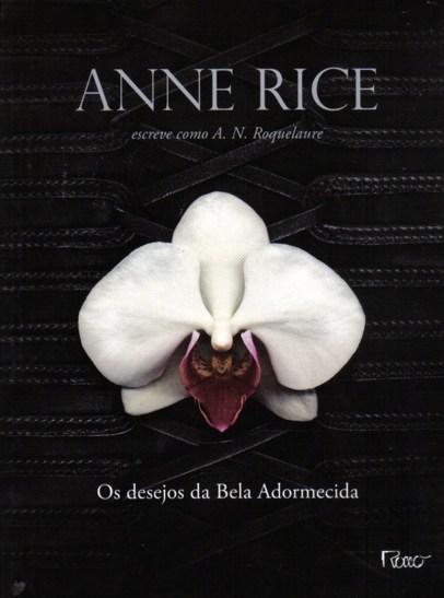 Os desejos da Bela Adormecida, Livro 1 da Trilogia Erótica.