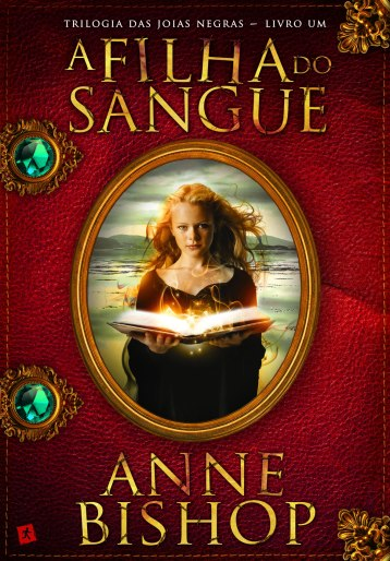 A filha do sangue, de Anne Bishop