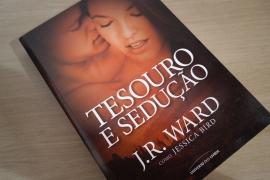 Tesouro e Sedução, Jessica Bird  J. R. Ward 