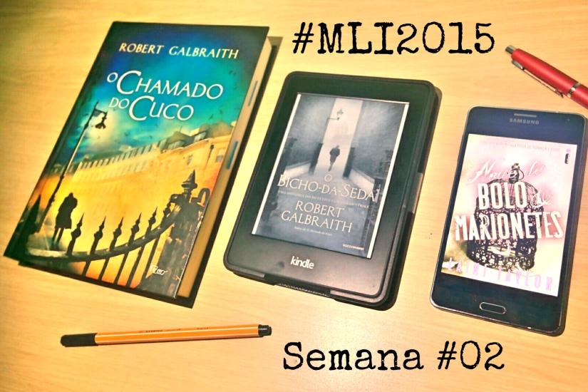 #MLI2015 - semana 02