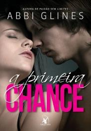 A primeira chance, de Abbi Glines