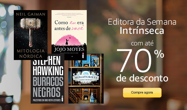 Semana da Editora Intrínseca na Amazon